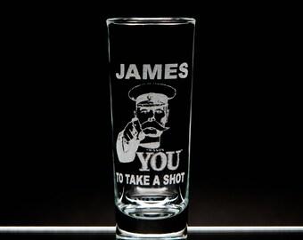 Wants You Shot Glass 2oz Customize