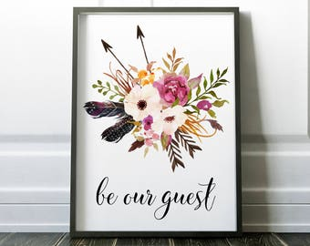Be Our Guest Printable Wall Art Print 8x10, Floral Art, Welcome Sign, Bedroom Sign, Home Decor, Room Decor, Guest Room Sign, Typography