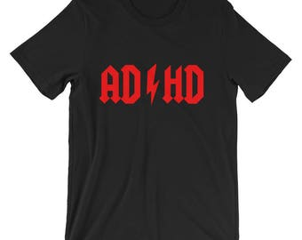 ADHD or ACDC Themed T-Shirt Short-Sleeve Unisex T-Shirt