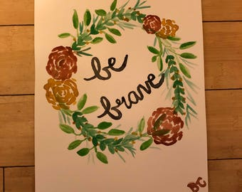 Be Brave - wreath