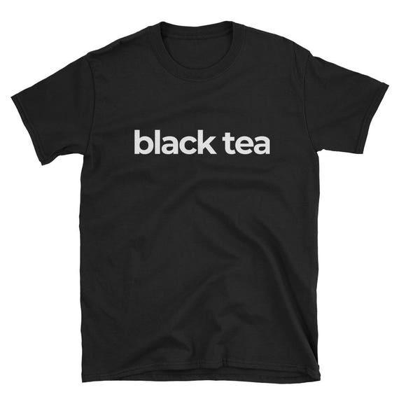 Black Tea Unisex Tee