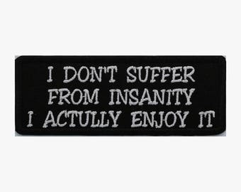 I don't  suffer embroidery patch (A 64)