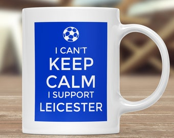 Leicester Supporter Mug, Football Gift Mug, Football Supporter Mug, Funny Football Mug, Football Fan Present, Football Team Lover