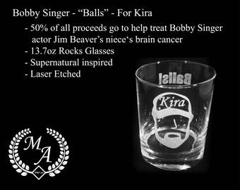 "Bobby Singer ""Balls"" Supernatural Glass - 50% proceeds to to help fund Jim Beaver's nieces medical expenses,"