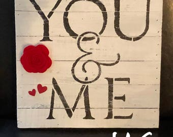 You and Me Wood Block Sign (12 x 12)