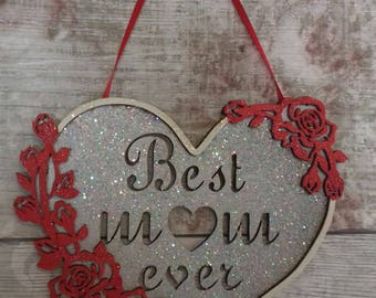 Best mum ever plaque. Mothers day gift