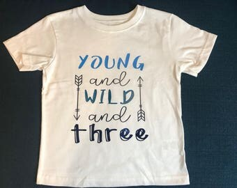 Young and Wild and Three