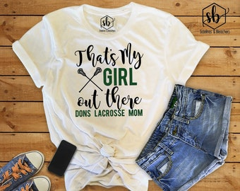 Lacrosse Mom Shirts | LAX | Lacrosse Mamas| LAX girls | LAX Boys | Sidelines & Bleachers | Moms shirts | Customize | Personalize |
