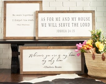 Farmhouse Wood Sign - Wherever You Are Is My Home (Charlotte Bronte, Jane Eyre); Fixer Upper Magnolia Market Style