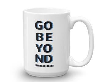 Go Beyond - Mug made in the USA