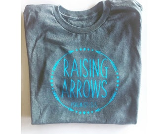 Raising arrows psalm 127