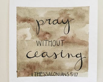pray without ceasing [watercolor]