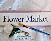 Flower Market Sign, Hand Cut Wood, Hand Painted, Stenciled, Wall Art, Home Decor, Farmhouse Wall Sign, ECS
