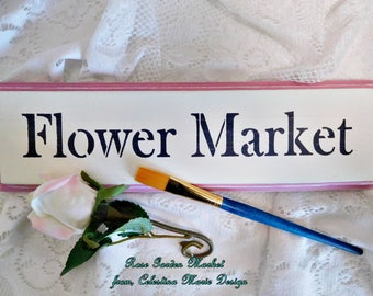 Flower Market Sign, Hand Cut Wood, Hand Painted, Stenciled, Wall Art, Home Decor, Farmhouse Wall Sign, ECS