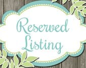 Reserved Listing for Kat