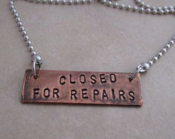 closed for repairs stainless steel oxidized copper necklace