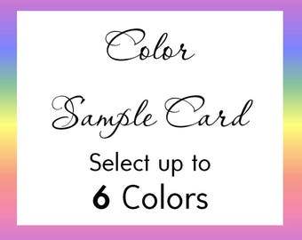 Color Sample Card - Select up to 6 colors, Ensure a match