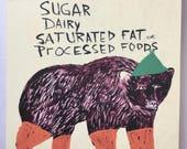 Print on wood panel, Foodie, bear, diet, gluten free, kitchen, art,  My Diet is All Natural