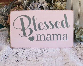 Blessed Mama Wood Sign Mother's Day New Mom Motherhood Signs with Sayings