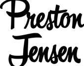 CUSTOM Preston sign 34 wide
