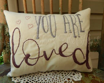 You Are Loved - Decorative - Throw Pillow - Accent Pillow -  Inspirational - Nursery
