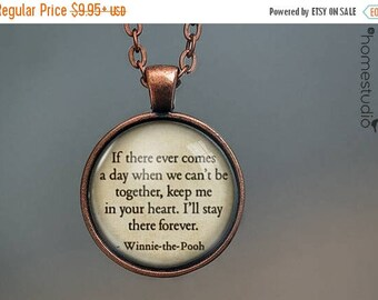 ON SALE - Winnie (Forever) Quote jewelry. Necklace, Pendant or Keychain Key Ring. Perfect Gift Present. Glass dome metal charm by HomeStudio