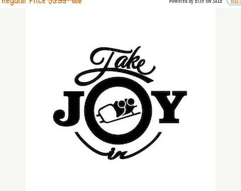 BACK to SCHOOL SALE Take Joy In Bobsled Decal