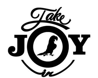 BACK to SCHOOL SALE Take Joy In Parakeets Decal
