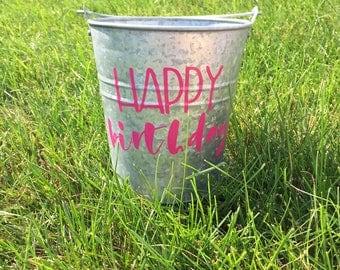 Birthday Galvanized Pail / Birthday Pail / Birthday Gift / Party Favor / Custom Galvanized Bucket / Happy Birthday Mini Pail / mad4plaid