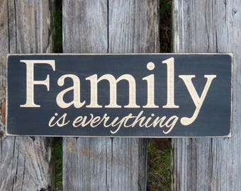 family sign,family is everything sign,wood sign,housewarming gift,wedding gift,rustic family sign,wall decor,family,farmhouse decor,rustic