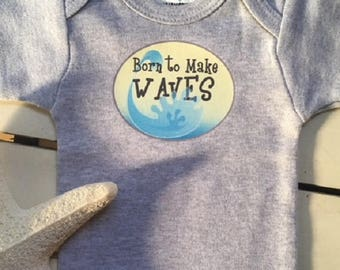 Born to Make Waves, Nautical Baby clothes, baby bodysuit, Beach wear, Summer baby clothes