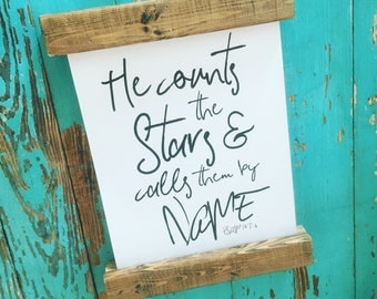 He counts the stars scripture print franed in stained wood