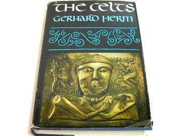 The Celts by Gerhard Herm, Vintage History Book