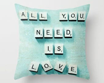 All You Need Is Love, Throw Pillow, Square Pillow, Whimsical Pillow, Bed Decor, Cottage Home, Aqua Pillow, Scrabble Letters Decor, Romance