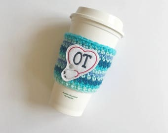 free shipping, occupational therapist gift, coffee sleeve, OT thank you gift, occupational therapist thank you, coffee cup cozy, ot mug