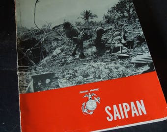 Vintage Saipan Book - World War Two Metal of Honor - Marine Corps - Fold Out Maps of Philippine Battles -  1950 Vintage Paperback Book