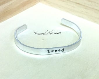 READY TO SHIP, Loved, Hand Stamped Cuff Bracelet, I love you, holiday gift, unisex, Reminder bracelet, xmas gift
