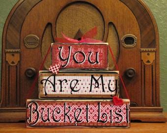 Valentines Day Decor,  Valentine Blocks, Valentine Day Sign, Valentines Day Word Art, You Are My Bucket List Stacker