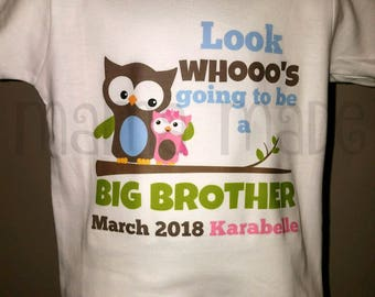 Look whoo's going to be a Big Brother Shirt Pregnancy announcement shirt Boy Owl sister Shirt Going to be a big Brother shirt Blue