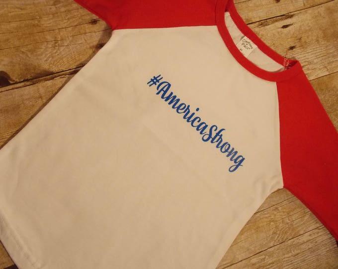 America shirt - USA t-shirt - Toddler shirt - #AmericaStrong -red white and blue- patriotic tee - boys shirt - girls tee - american spirit
