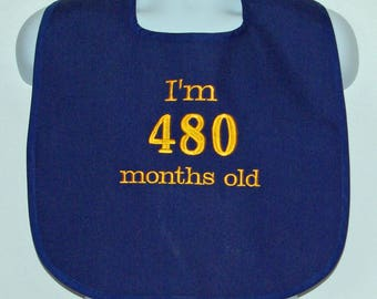 Custom Funny Adult Bib, 40th Birthday Gag Gift, Canvas, Clothing Protector, Personalize With Age, No Shipping Fee, Ships TODAY AGFT 1055