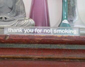 Lucite desk NO SMOKING SIGN  Hollywood Regency Glam price sign display Paperweight
