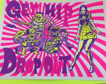 Get Hip Drop Out Screenprint