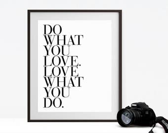 Do What You Love Love What You Do Inspirational Wall Art, Minimalist Typography Print, Gallery Wall Art Print