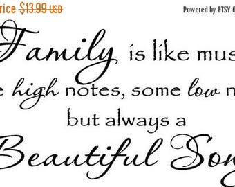 ON SALE Family is like music some high notes some low notes but always a beautiful song ...vinyl lettering...