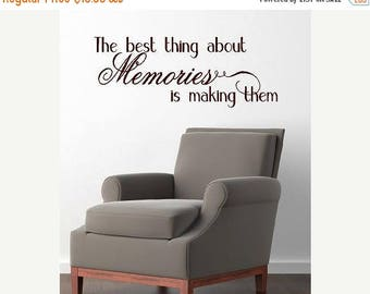20% OFF The best thing about memories is making them -Vinyl Lettering  decalwall words graphics Home decor itswritteninvinyl