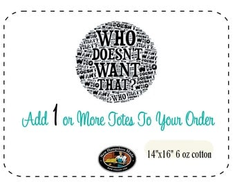 Add one or more totes to your original order 14x16