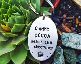 Carpe Cocoa Keychain - Chocolate Keychain - Cupcake - Chocolate - Seize the Chocolate - Carpe Diem -  Gift For Best Friend - Birthday Gift