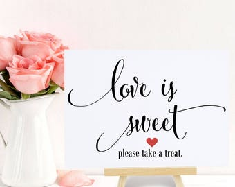 Love is Sweet, Favor Table Sign, Wedding, Engagement, Bridal Shower Decoration, Dessert Table Signage, Candy - Size 5x7, Printed Sign, CAN