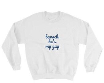 FebSale I miss barack Sweatshirt